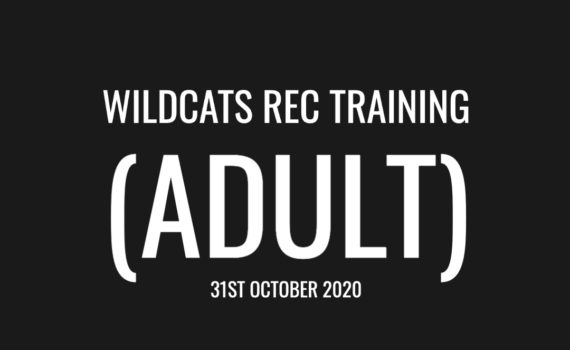 Wildcats recreational Training – Adults (31/10/20)