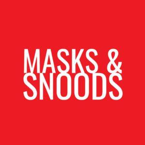 Masks & Snoods